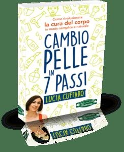 Cambia Pelle in 7 Passi - Lucia Cuffaro